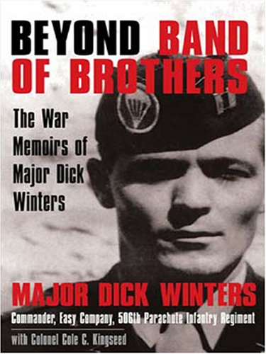 9780786290918: Beyond Band of Brothers: The War Memoirs of Major Dick Winters (Thorndike Press Large Print Nonfiction Series)