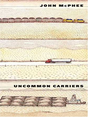 9780786290925: Uncommon Carriers (Thorndike Press Large Print Nonfiction Series)