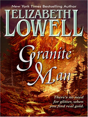 Granite Man: Elizabeth Lowell