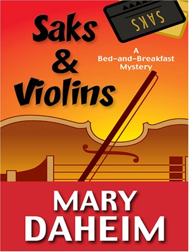 9780786290963: Saks & Violins: A Bed-and-breakfast Mystery