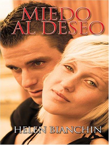 9780786291052: Miedo Al Deseo/ Fear the Desire (Thorndike Press Large Print Spanish Language Series)