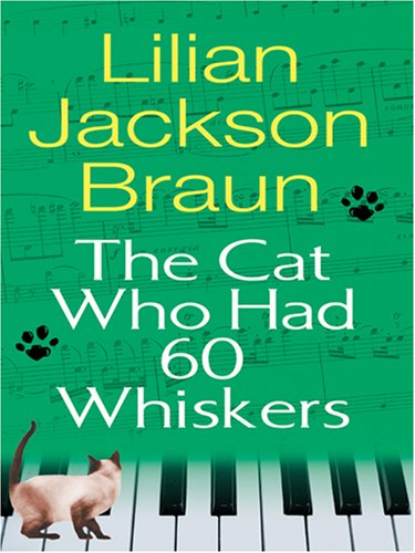 9780786291144: The Cat Who Had 60 Whiskers (Large Print)