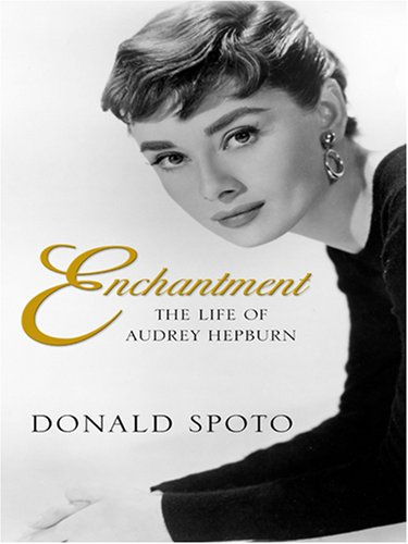 9780786291502: Enchantment: The Life of Audrey Hepburn (Thorndike Biography)