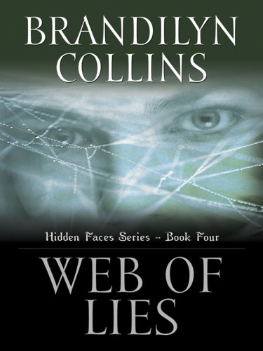 Web of Lies (Hidden Faces Series #4): Collins, Brandilyn