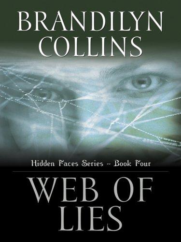 9780786291915: Web of Lies (Hidden Faces Series #4)