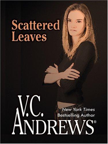 Scattered Leaves (Thorndike Core): Andrews, V. C.