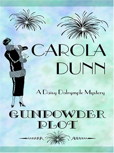 9780786292042: Gunpowder Plot (Daisy Dalrymple Mysteries, No. 15)