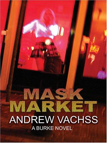 9780786292141: Mask Market: A Burke Novel