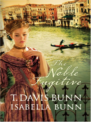 9780786292325: The Noble Fugitive (Heirs of Acadia #3)