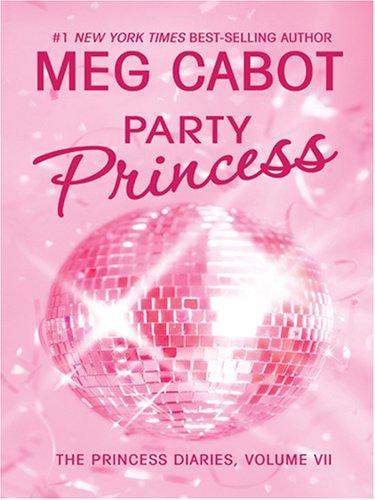 9780786292738: Party Princess (Princess Diaries)