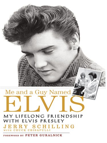 9780786292899: Me and a Guy Named Elvis: My Lifelong Friendship With Elvis Presley