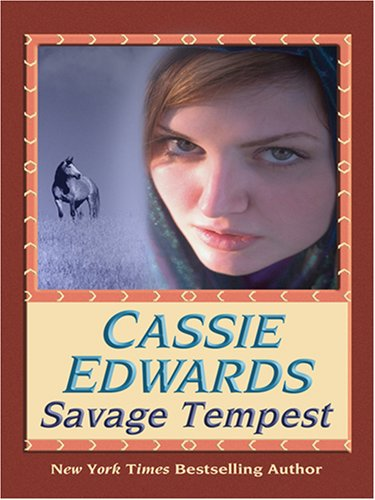 Savage Tempest (0786293098) by Cassie Edwards
