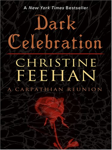 9780786293339: Dark Celebration: A Carpathian Reunion (Thorndike Press Large Print Romance Series)