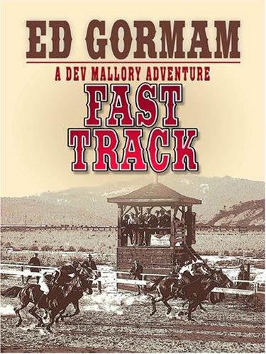 Fast Track: Gorman, Edward