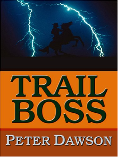 Trail Boss: Dawson, Peter