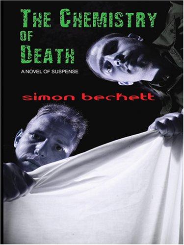 The Chemistry of Death (Thorndike Crime Scene): Beckett, Simon