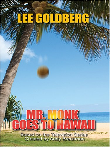 9780786293506: Mr. Monk Goes to Hawaii