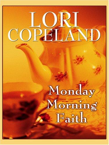 9780786293599: Monday Morning Faith (Thorndike Christian Romance)