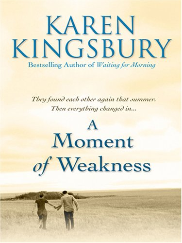 9780786293827 A Moment Of Weakness Forever Faithful Book 2