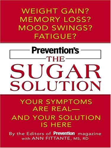 Prevention's the Sugar Solution: Your Symptoms Are: Prevention Magazine Health