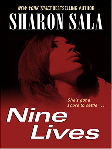 Nine Lives: Sharon Sala