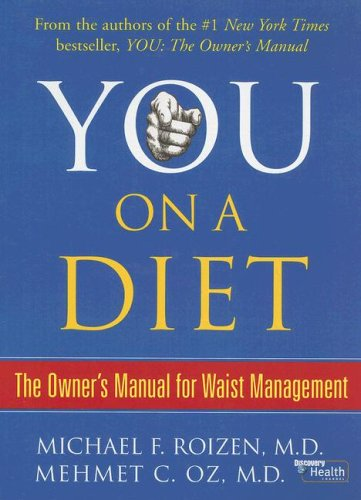 9780786294336: You: on a Diet: The Owner's Manual for Waist Management