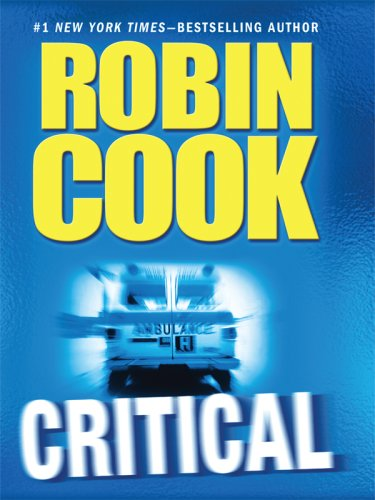 9780786294466: Critical (Thorndike Press Large Print Basic Series)