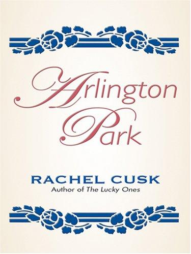 9780786294497: Arlington Park (Thorndike Reviewers' Choice)