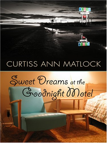 9780786294619: Sweet Dreams at the Goodnight Motel (Thorndike Clean Reads)