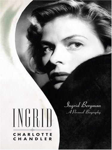 9780786294831: Ingrid: Ingrid Bergman a Personal Biography (Thorndike Press Large Print Biography Series)