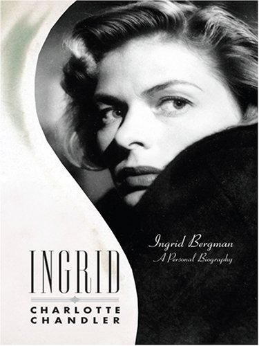 9780786294831: Ingrid: Ingrid Bergman a Personal Biography (Thorndike Press Large Print Biography Series)