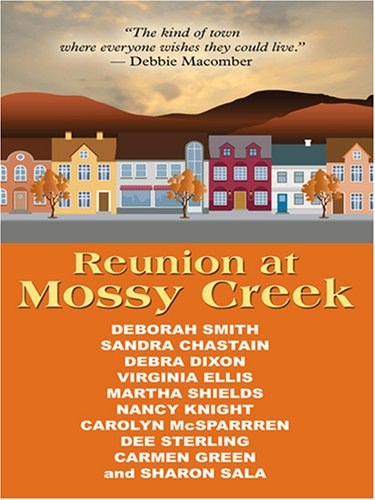 Reunion at Mossy Creek (Thorndike Clean Reads): Smith, Deborah, Chastain, Sandra, Dixon, Debra