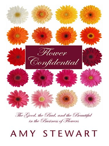 9780786295234: Flower Confidential (Thorndike Nonfiction)