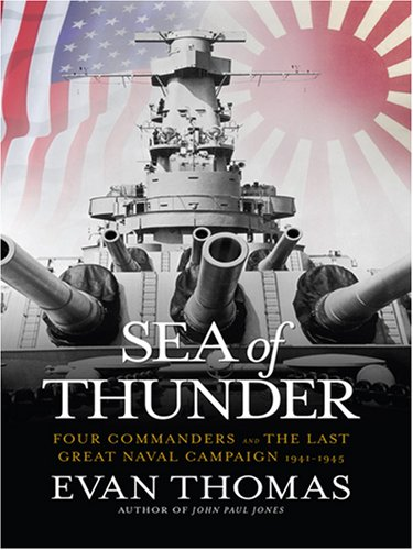 9780786295272: Sea of Thunder: Four Commanders and the Last Great Naval Campaign 1941-1945 (Thorndike Nonfiction)