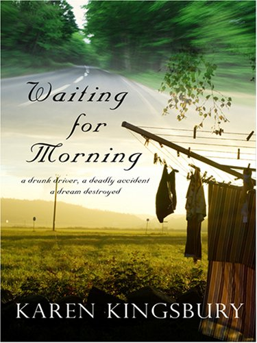 9780786295364: Waiting for Morning: A Drunk Driver a Deadly Accident a Dream Destroyed (Forever Faithful)
