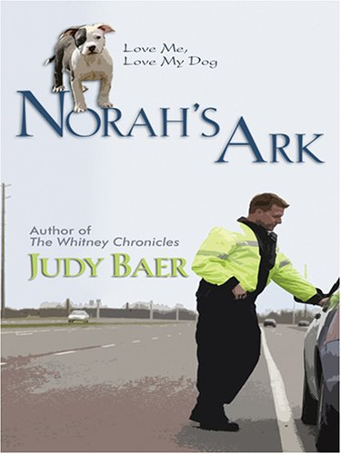 9780786295647: Norah's Ark: Love Me, Love My Dog #2 (Life, Faith & Getting It Right #14) (Steeple Hill Cafe)