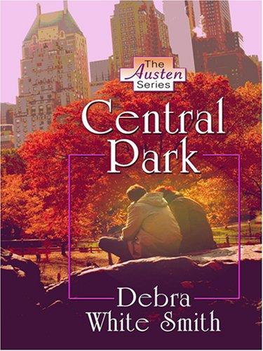 9780786295678: Central Park (The Austen Series, Book 3)