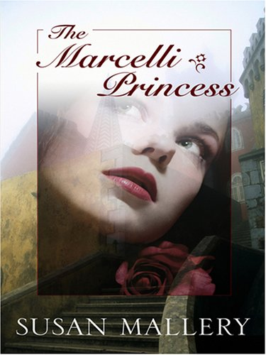 9780786295845: The Marcelli Princess (Basic)