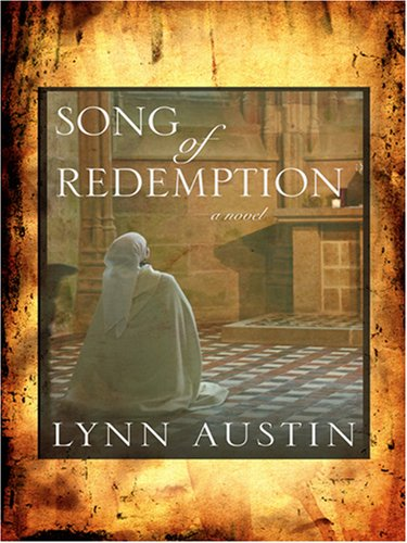 Song of Redemption (Chronicles of the Kings #2) (0786295910) by Lynn Austin