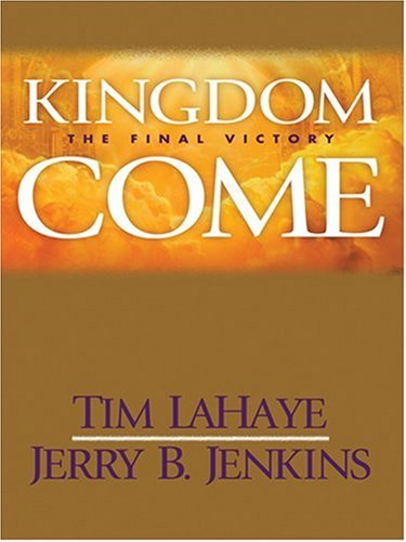 9780786295982: Kingdom Come: The Final Victory (Thorndike Press Large Print Basic Series)
