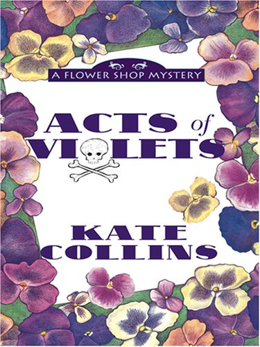 9780786296163: Acts of Violets (Flower Shop Mysteries, No. 5)