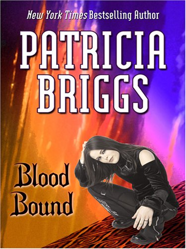 9780786296194: Blood Bound (Mercy Thompson, Book 2)