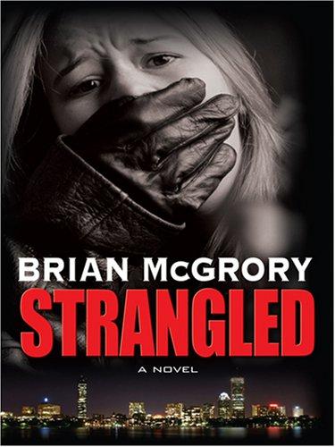 9780786296286: Strangled (Thorndike Large Print Crime Scene)
