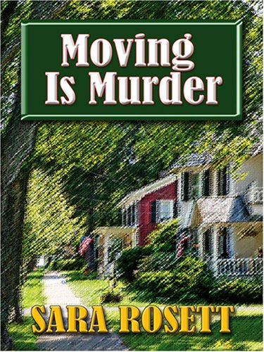 Moving Is Murder (Thorndike Clean Reads): Rosett, Sara