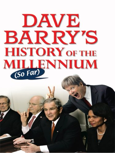 9780786296538: Dave Barry's History of the Millennium So Far (Thorndike Press Large Print Core Series)