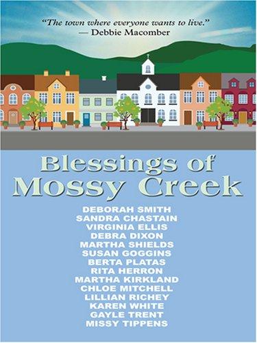 Blessings of Mossy Creek (Thorndike Clean Reads): Ellis, Virginia, Chastain, Sandra, Smith, Deborah