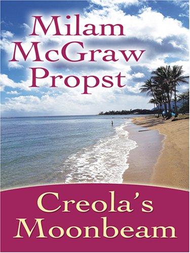 9780786296699: Creola's Moonbeam (Thorndike Clean Reads)