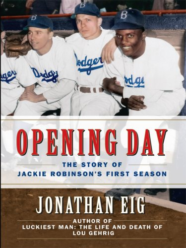 9780786296743: Opening Day: The Story of Jackie Robinson's First Season (Thorndike Press Large Print Nonfiction Series)