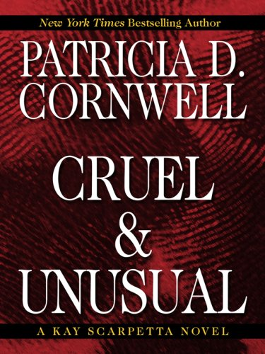 9780786296873: Cruel and Unusual (Thorndike Press Large Print Famous Authors Series)