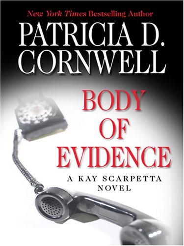 Body of Evidence (Thorndike Famous Authors): Cornwell, Patricia D.